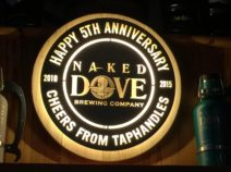 Fifth Anniversary Naked Dove Brewing Company sign Naked Dove Brewing, located on the Canandaigua Brew Trail